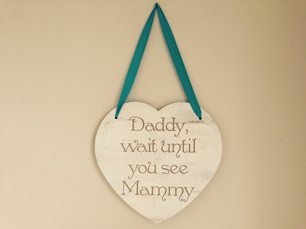 Daddy-wait-until-you-see-Mammy-Heart-wedding-ceremony-sign
