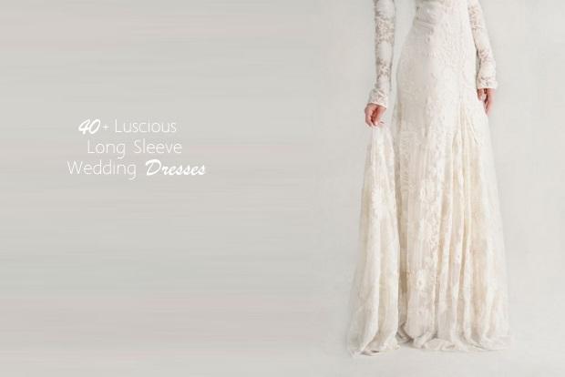 40+ Lush Long Sleeve Wedding Dresses