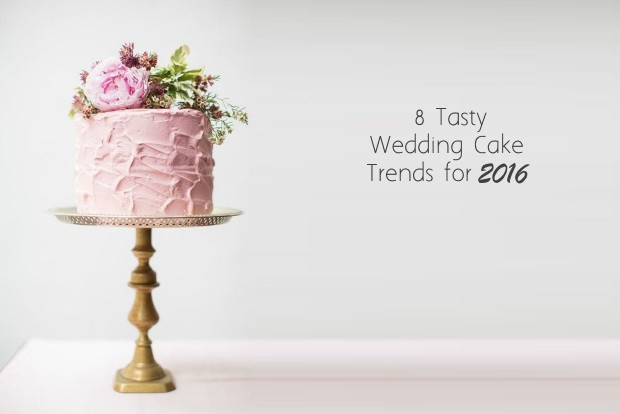 Tasty wedding cake trends 2016 weddingsonline
